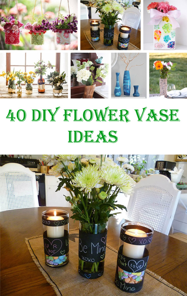 40 Awesome DIY Flower Vase Ideas