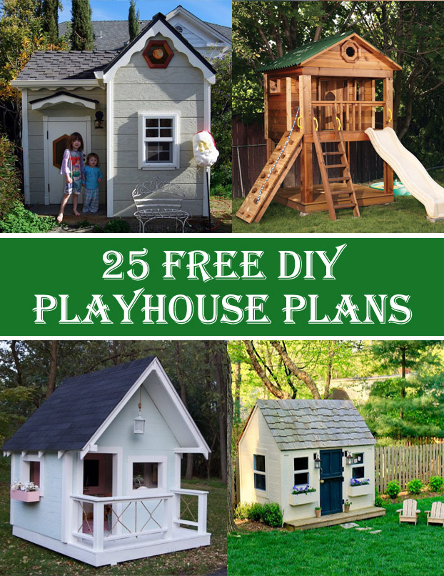 25 Free DIY Playhouse Plans