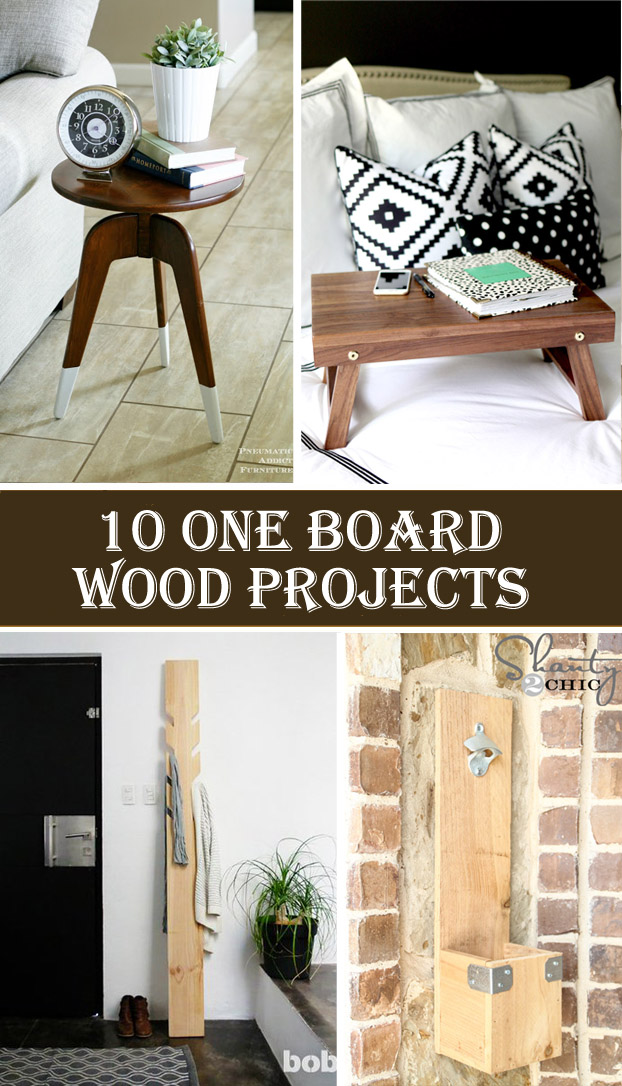 10 Gorgeous One Board Woodworking Projects