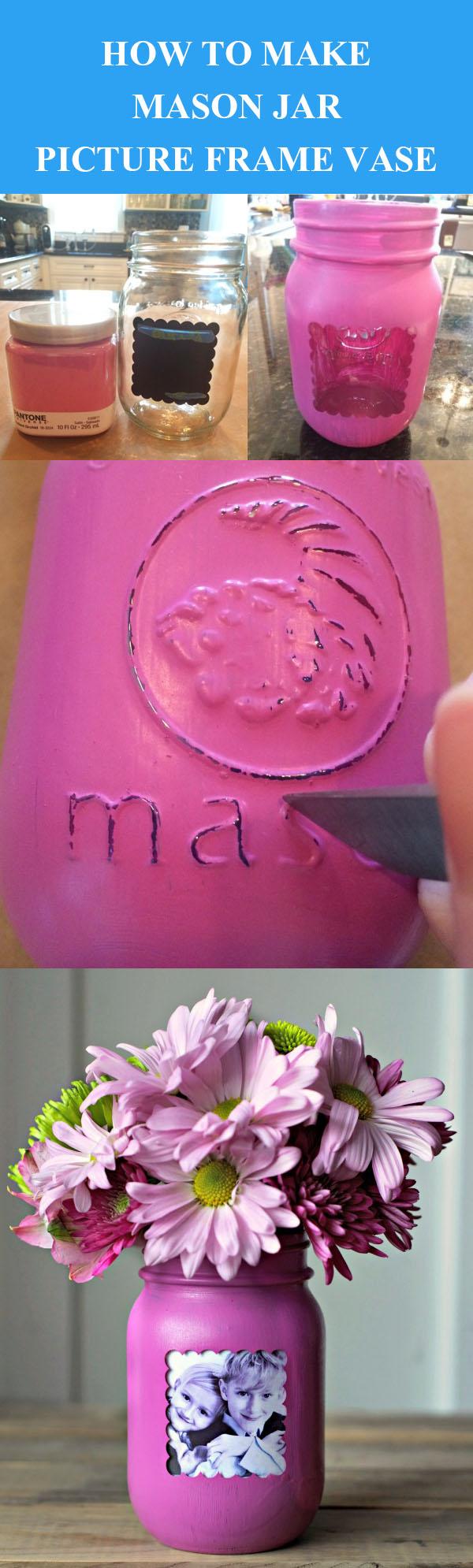 DIY Mason Jar Picture Frame Vase